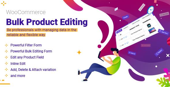WooCommerce Bulk Product Editing Documentation