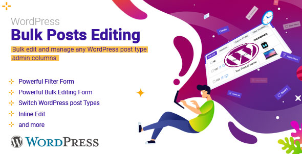 Wordpress Bulk Editing Documentation