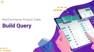 woocommerce product table build query