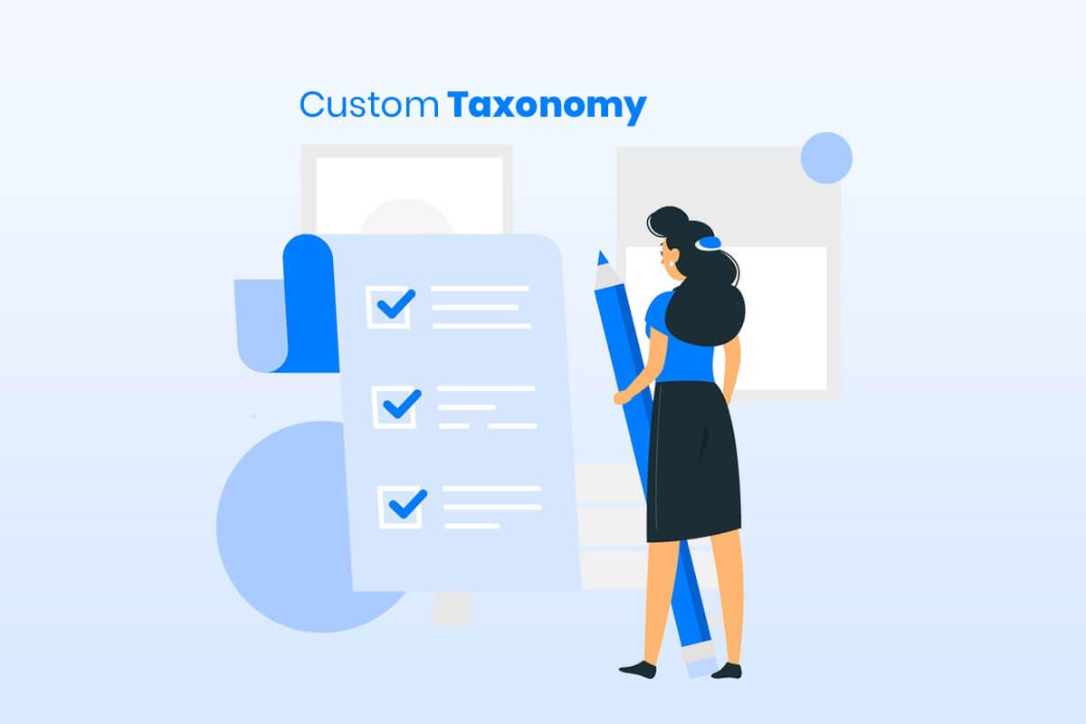 what is custom taxonomy