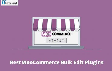 Which are the Best WooCommerce Bulk Edit Plugins