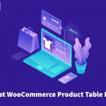 Best free WooCommerce product table plugins