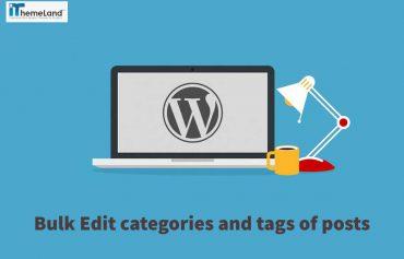 bulk edit post categories and tags in WordPress