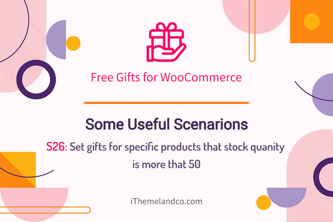 Set gifts for specific products that stock is quantity more that 50