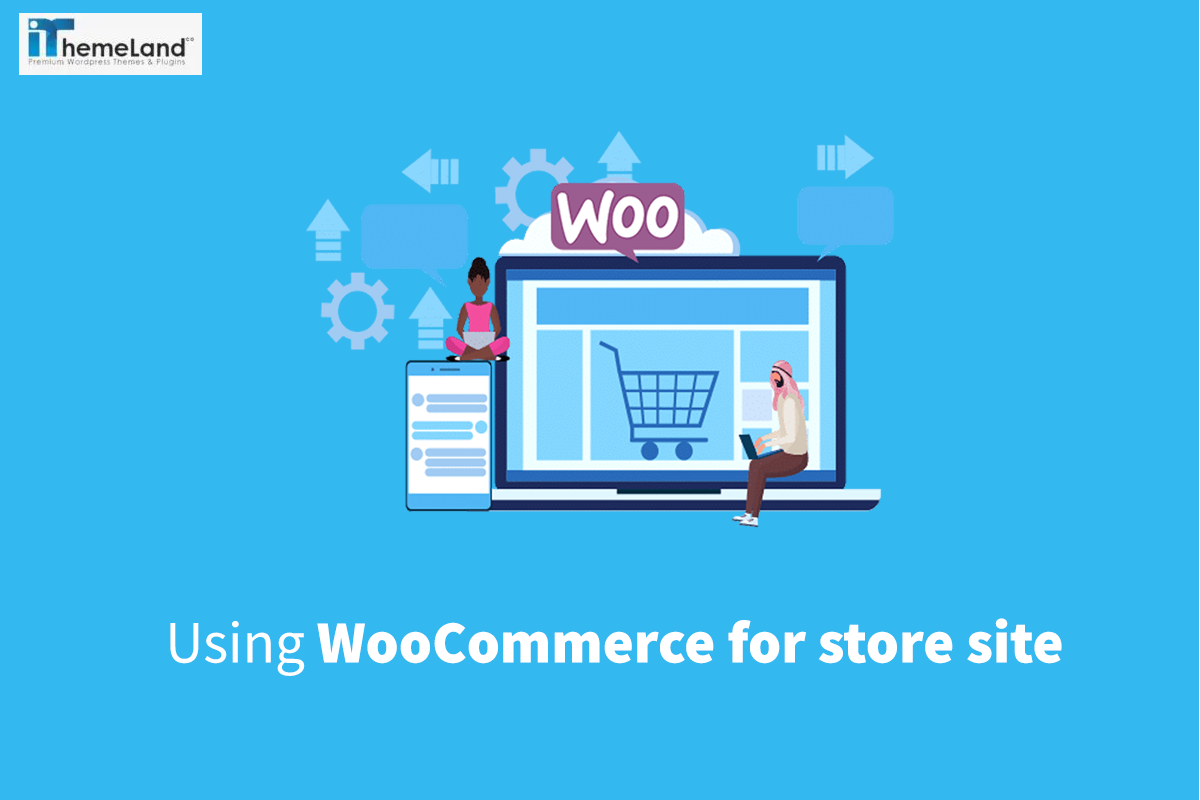 Most important reasons Why you should choose WooCommerce