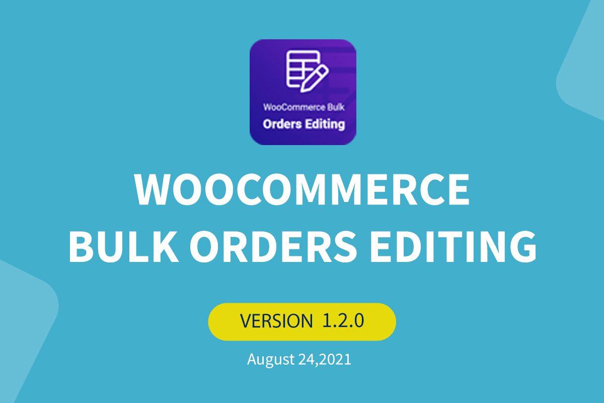 woocommerce-bulk-orders-editing-v1-2-0
