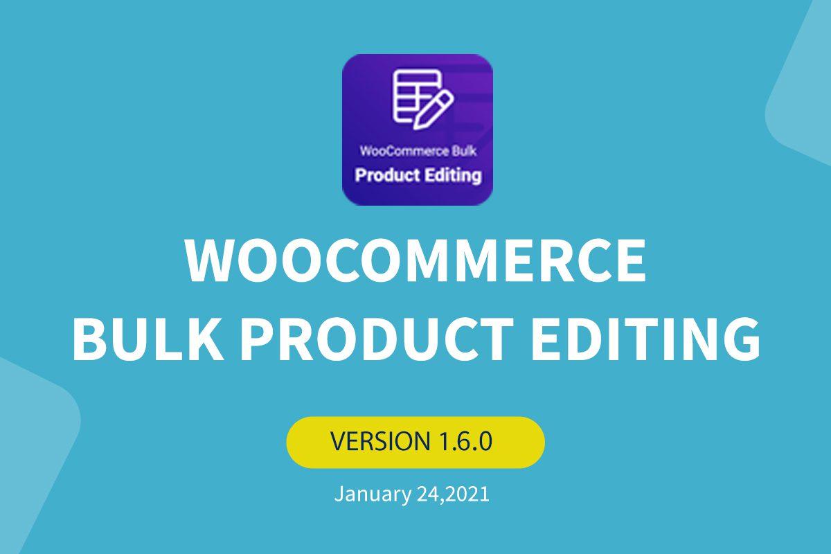woocommerce-bulk-product-editing-v1-6-0