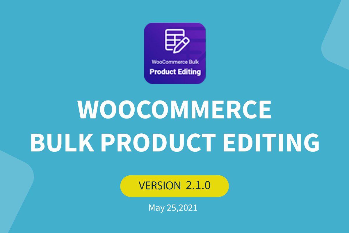 woocommerce-bulk-product-editing-v2-1-0